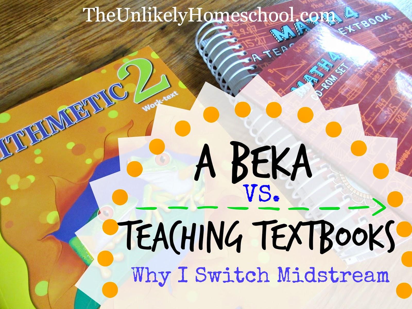 The Unlikely Homeschool: A Beka Arithmetic VS. Teaching Textbooks ...