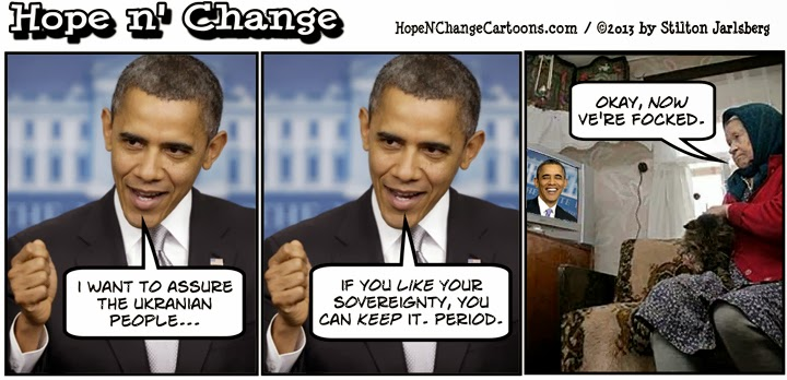obama, obama jokes, cartoon, humor, political, hope n' change, hope and change, stilton jarlsberg, ukraine, russia, like it, keep it, fundraising, youtube