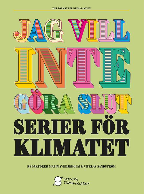 Jag vill inte göra slut - serier för klimatet