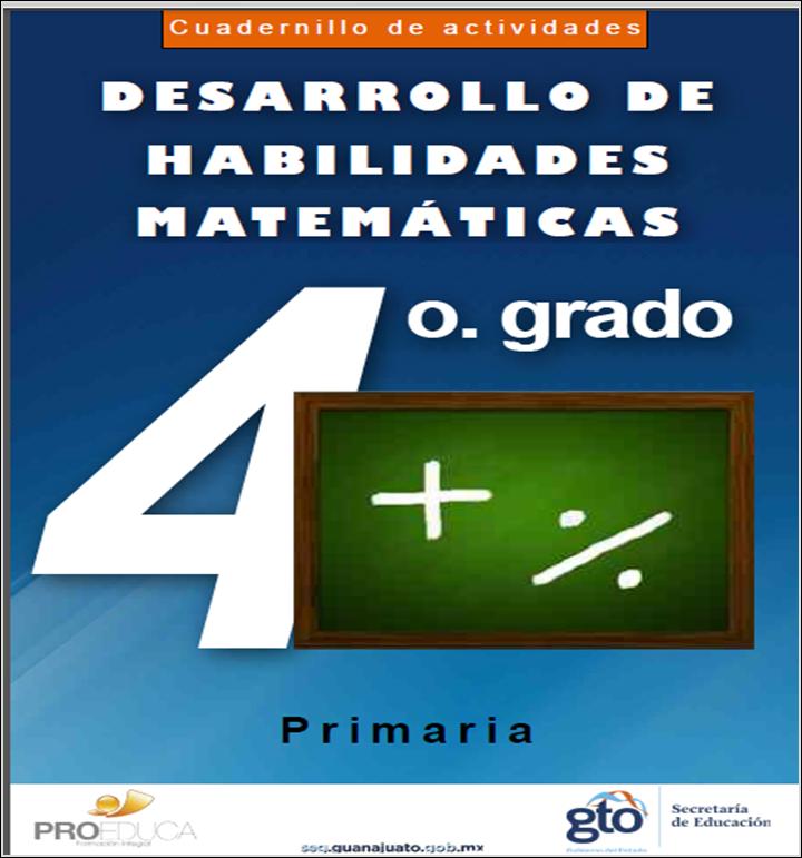 Cuadernillo de actividades para el desarrollo de habilidades matemáticas para cuarto grado