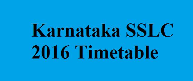 Karnataka SSLC 2016 timetable