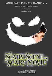 UPenn and Matt Blackstone and A Scarey Scnee in a Scary Movie