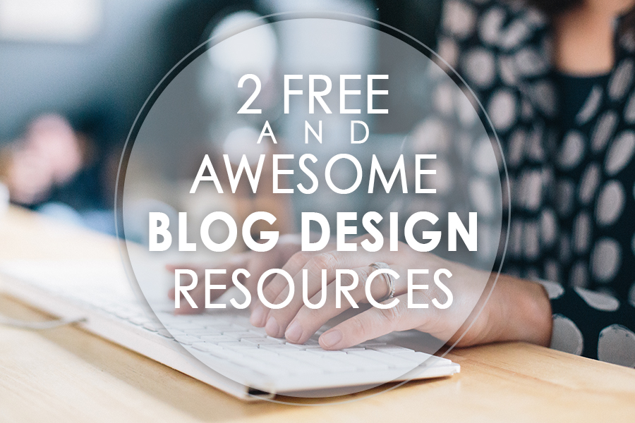 2 Free and Awesome Blog Design Resources - littleladylittlecity.com