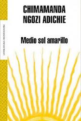 """""""Medio sol amarillo"""" de Chimamanda Ngozi Adichie"""