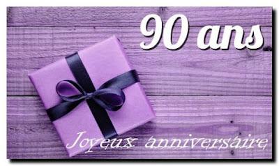 Texte d'anniversaire pour 90 ans