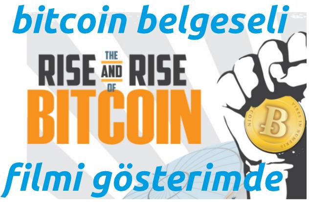 bitcoin-belgesel-filmi-rise-of-bitcoin