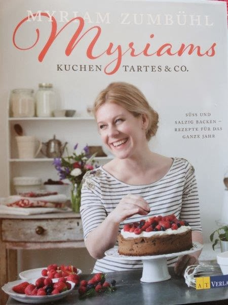 http://www.amazon.de/Myriams-Kuchen-Tartes-Co-Rezepte/dp/3038007455/ref=sr_1_1?s=books&ie=UTF8&qid=1394540016&sr=1-1&keywords=myriams+kuchen+tartes+%26+co