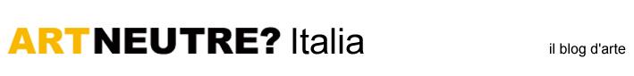 Art Neutre? Italia