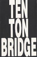 Ten Ton Bridge - tape (1993)