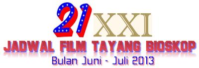 Jadwal Film Bioskop 21 Xxi Di Jakarta Juni 2014 Film Indonesia Tayang