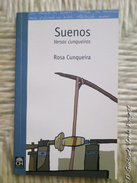 Suenos - Versos Cunqueiros, por El Guisante Verde Project