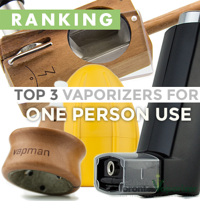 Top 3 Vaporizers for One Person Use
