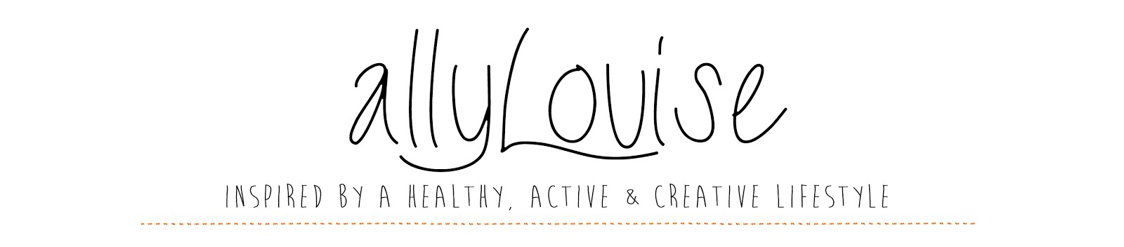 AllyLouise - Inspired by a healthy active and creative lifestyle