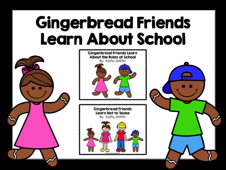 Gingerbread Friends Learn About School
