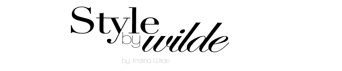 Style by Wilde | A Fashion Blog Created by Kristina Wilde