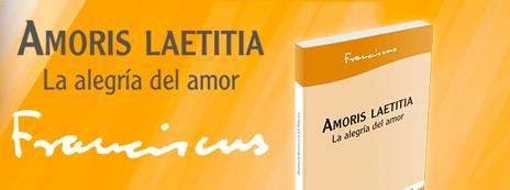 EXHORTACIÓN APOSTÓLICA POST SINODAL SOBRE EL AMOR EN LA FAMILIA
