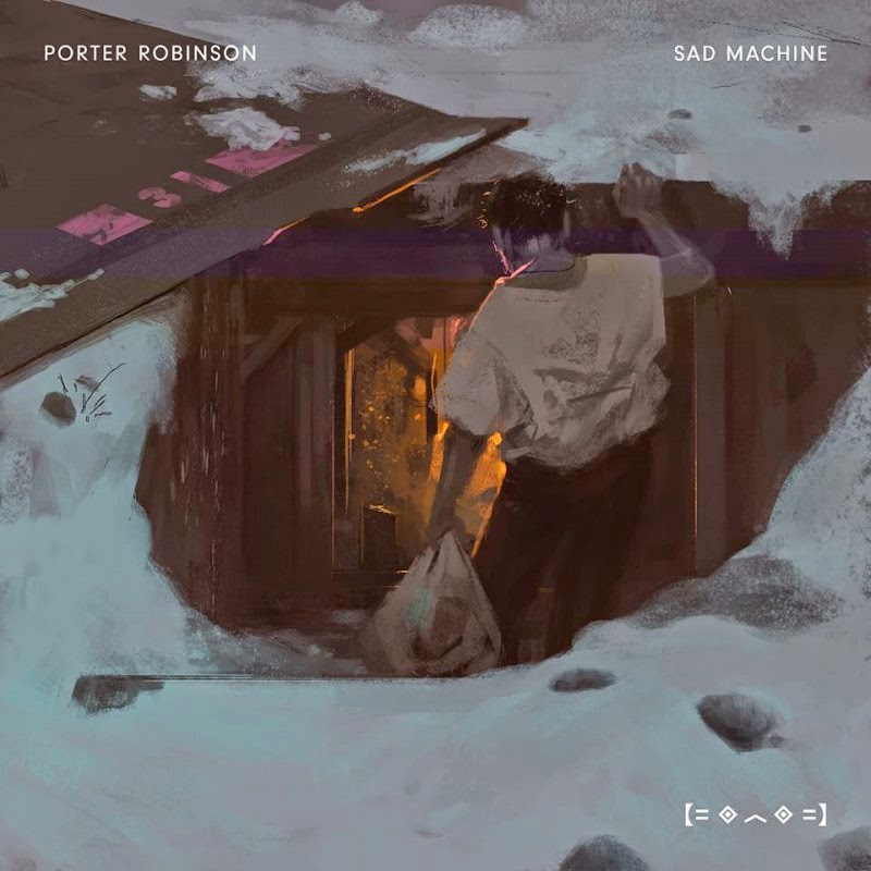 Porter Robinson, Sad Machine