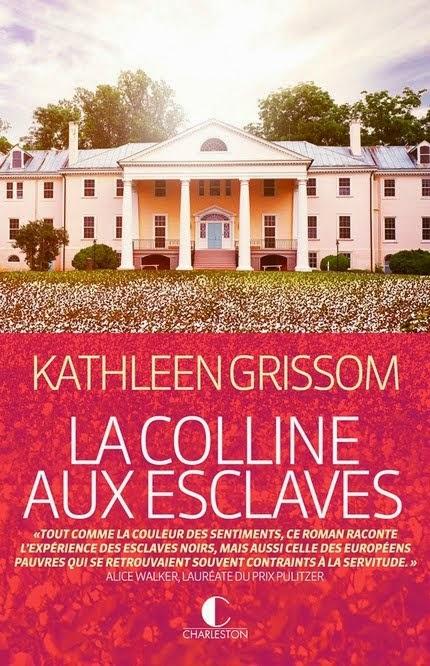 La colline aux esclaves - Kathleen Grissom
