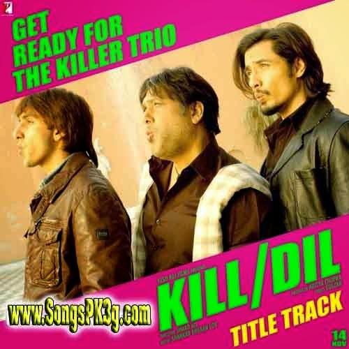 Download Kill Dil (Kill Dil) - Full Song