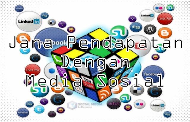 Menjana Pendapatan Online Melalui Media Sosial