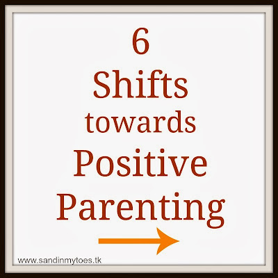 Six shifts towards positive parenting