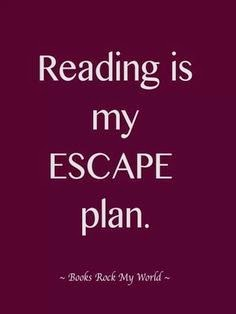 Always looking for a new Escape Plan. What's yours?