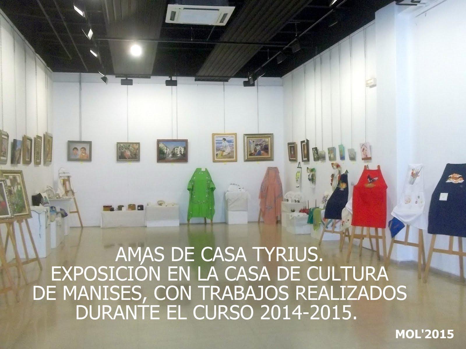 02.06.15 AMAS DE CASA TYRIUS, EXPOSICIÓN EN LA CASA DE CULTURA