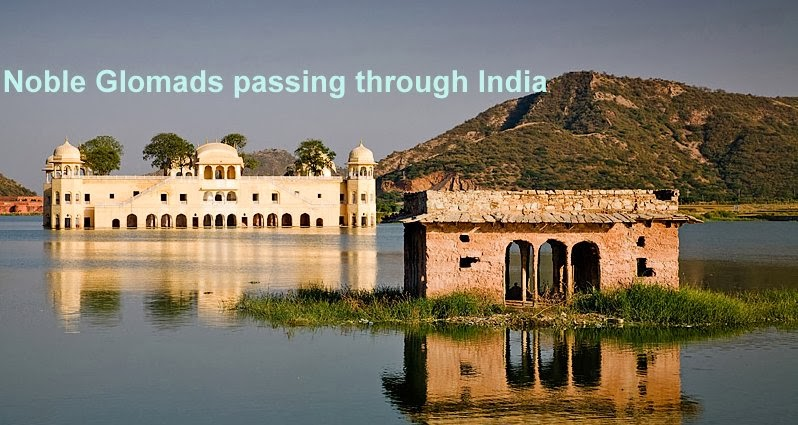Noble Glomads:  Passing through India