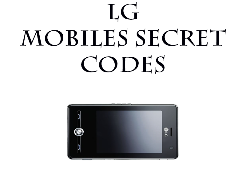 LG Mobiles Secret Codes