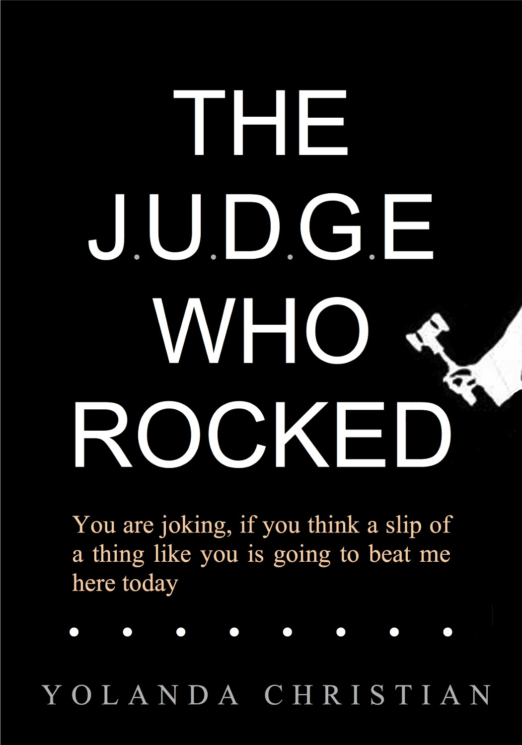 The Judge Who Rocked
