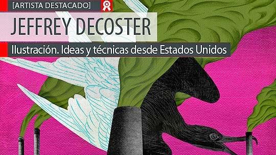 Ilustración. Ideas y técnicas de JEFFREY DECOSTER