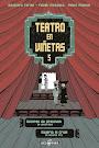 Teatro en Viñetas V