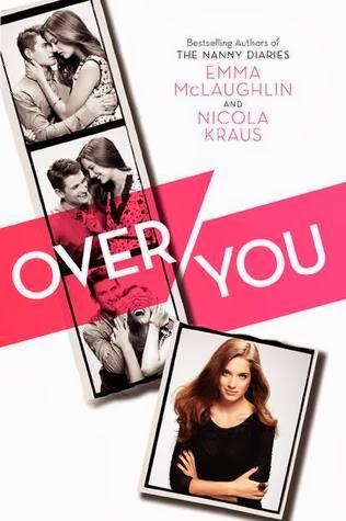 book cover of Over You by Emma McLaughlin and Nicola Kraus