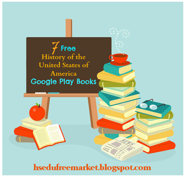 7 Free History of the United States of America Google Play Books ~ HSEduFreeMarket