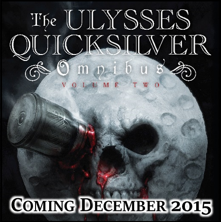 The Ulysses Quicksilver Omnibus Volume Two
