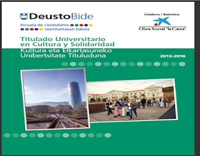 http://www.socialesyhumanas.deusto.es/cs/Satellite/socialesyhumanas/es/estudios-sh/formacion-para-adultos/titulado-universitario-en-cultura-y-solidaridad-0/programa?idPest=1340027012950