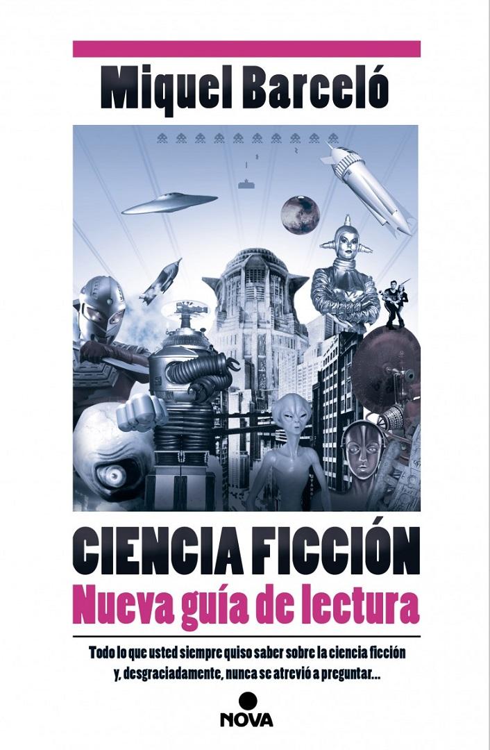Ciencia ficción: nueva guía de lectura