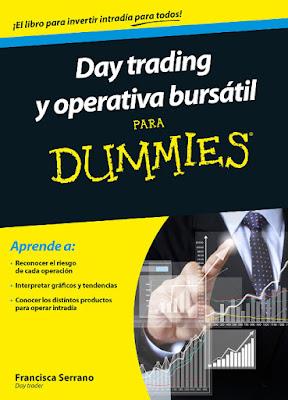LIBRO - Day trading y operativa bursátil para Dummies  Francisca Serrano Ruiz (27 octubre 2015)  ECONOMIA - BOLSA | Edición papel & ebook kindle  Comprar en Amazon España
