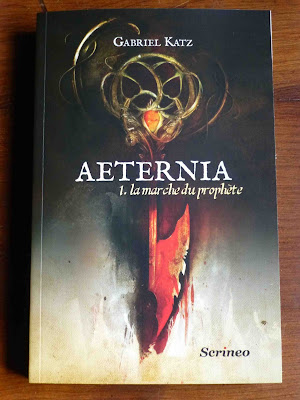 Aeternia 1. la marche du prophète