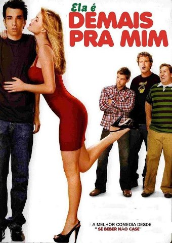Ela+%C3%A9+Demais+Pra+Mim+ +www.tiodosfilmes.com  Download   Ela  Demais Pra Mim