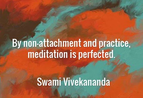 By non-attachment and practice, meditation is perfected.