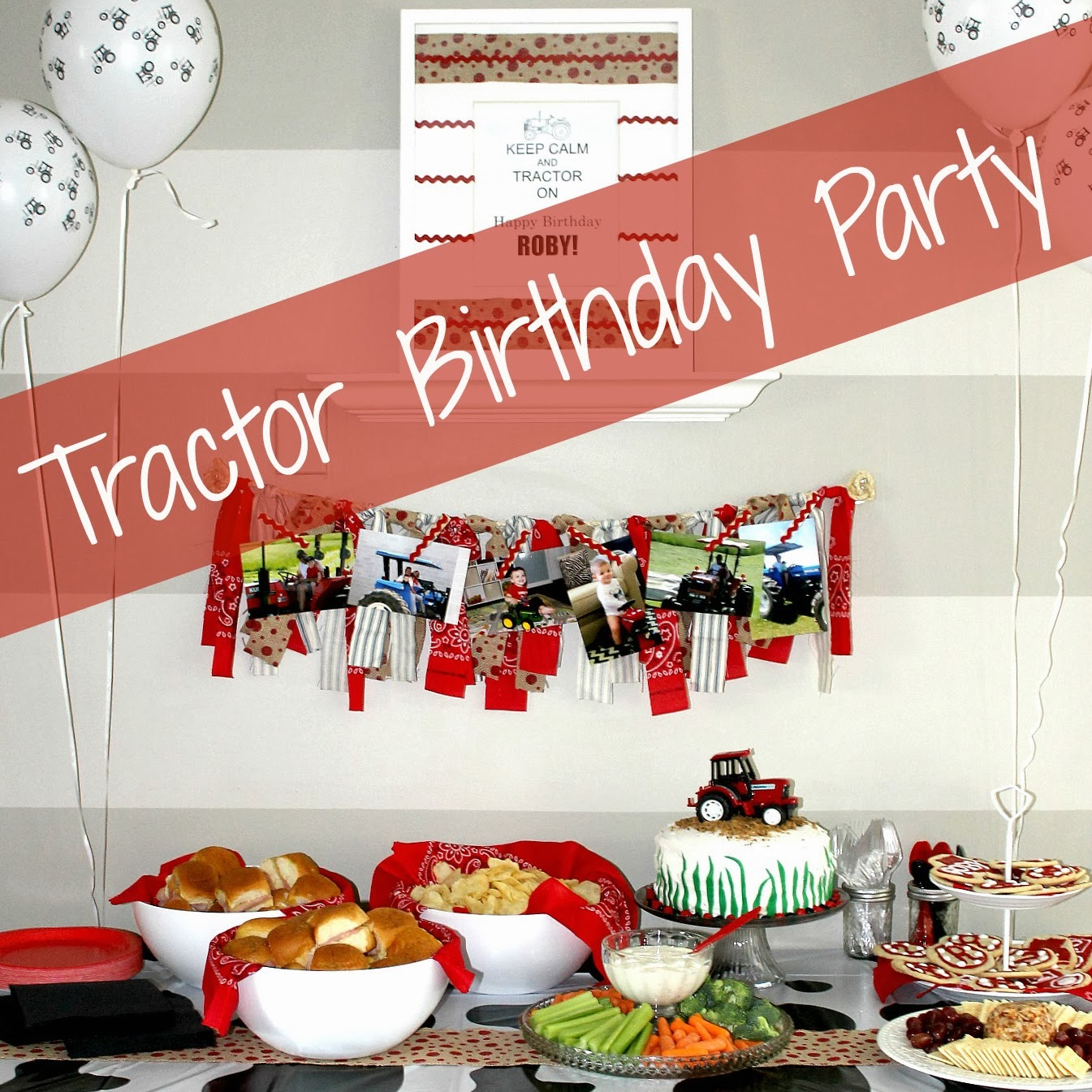 Tractor Birthday Party!