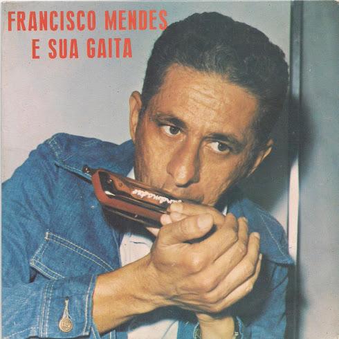 FRANCISCO MENDES E SUA GAITA