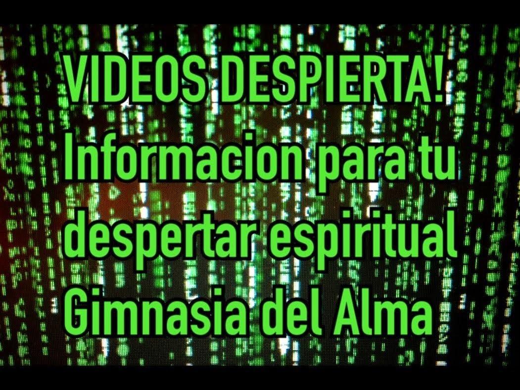INFORMACIÓN PARA AYUDAR AL DESPERTAR ESPIRITUAL