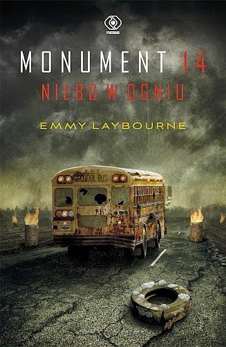 """""""Monument 14. Niebo w ogniu"""" Emmy Laybourne - recenzja"""
