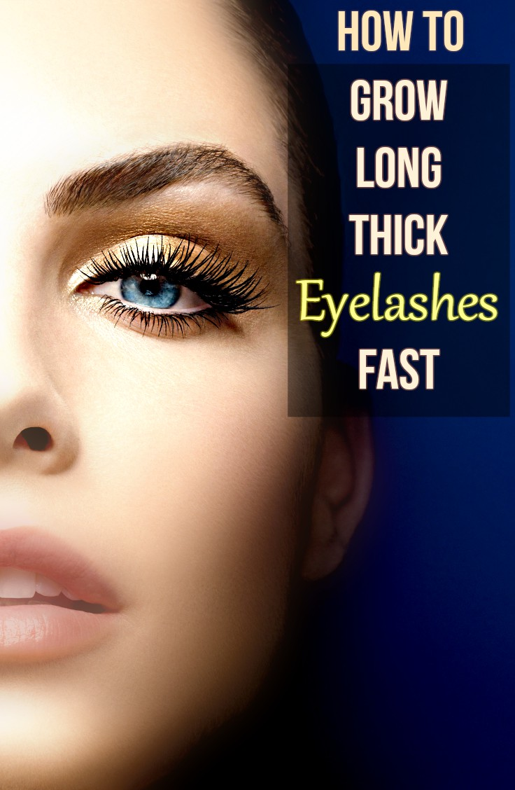 Natural Ways To Grow Eyelashes Fast