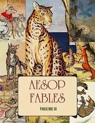 Aesop's Fables Volume 2 - Μύθοι του Αισώπου: Άκουσε και διάβασε!