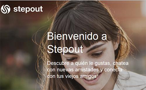 Conoce Stepout nuevo sitio para saber a quien le gustas