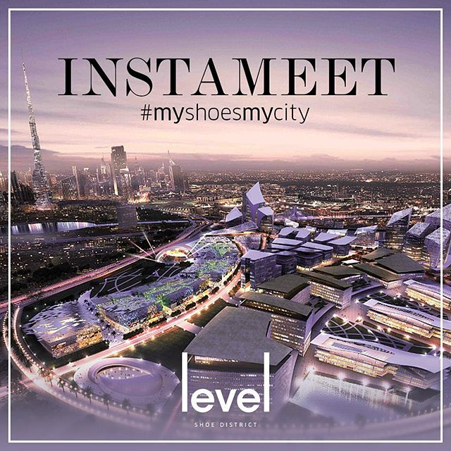 Instameet Dubai - Level Shoe District