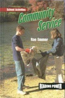 bookcover of COMMUNITY SERVICE (School Activities)  by Rae Emmer